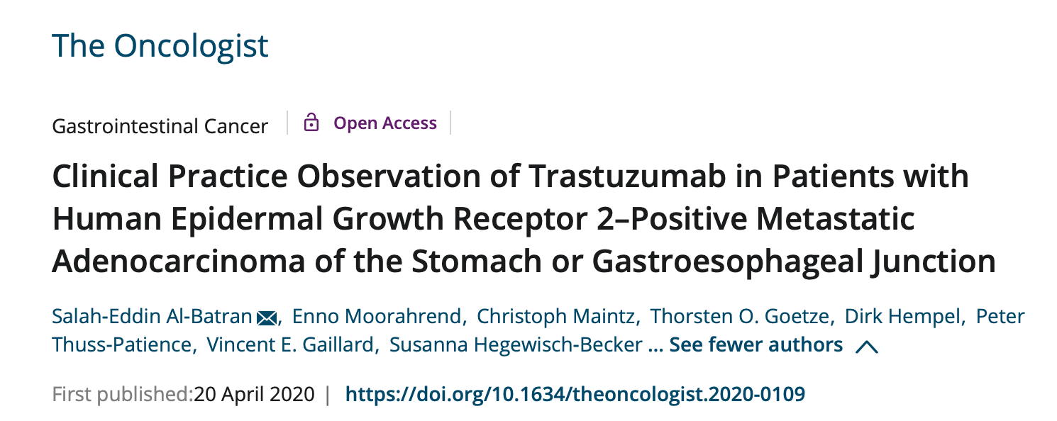 Clinical Practice Observation of Trastuzumab in Patients with Human Epidermal Growth Receptor 2Positive Metastatic Adenocarcinoma of the Stomach or Gastroesophageal Junction